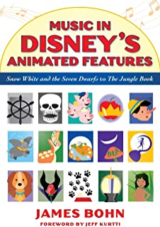 Music in Disney's Animated Features: Snow White and the Seven Dwarfs to The Jungle Book