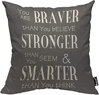 Mugod Inspirational Life Quotes Pillow Cover You are Braver Than You Believe Grey White Decorative Throw Pillow Cases Cotton Linen Indoor Square Cushion Covers 18x18 Inch for Home Sofa Couch