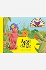 Aggi the ant: Little stories, big lessons (Bug Stories) Paperback