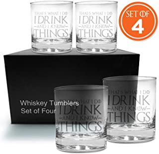 Whiskey Glasses, Scotch Glasses, Game of Thrones Inspired Glasses, That's What I Do I Drink and I Know Things, Tyrion Lannister, Set of 4, 12 oz Gift Set, Gift for Dad, Mom, Son, Christmas Gift