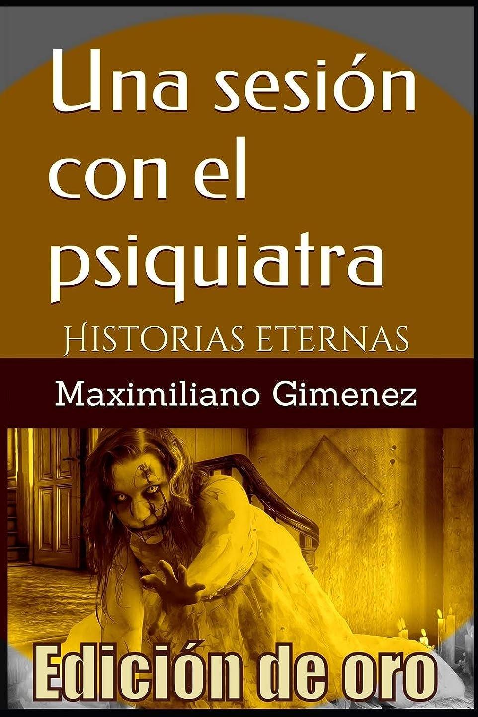 その結果お父さん請求可能Edición de Oro: Una Sesión con el Psiquiatra: Historias Eternas
