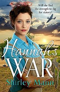 Hannah's War: An inspirational and uplifting WWII land girl saga