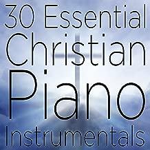 30 Essential Christian Piano Instrumentals