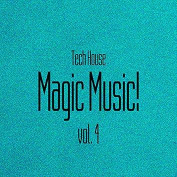 Magic Music! Tech House, Vol. 4