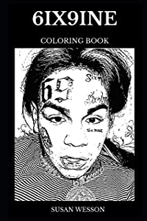 6ix9ine Coloring Book: Legendary Controversial Rapper and Talented Hip Hop Star, Iconic Songwriter and Millennial Prodigy Inspired Adult Coloring Book (6ix9ine Books)