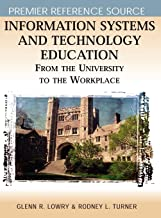 Information Systems and Technology Education: From the University to the Workplace