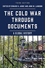 The Cold War through Documents: A Global History