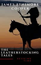 The Complete Leatherstocking Tales (English Edition)