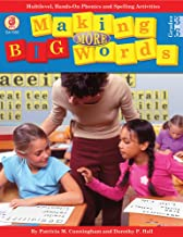 Making More Big Words: Multilevel, Hands-on Phonics and Spelling Activities