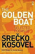 The Golden Boat: Selected Poems of Srecko Kosovel