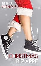 Christmas Bizarre: A Festive Lesbian Romantic Comedy (Duckton-by-Dale Romance Book 3)