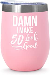 50th Birthday Gifts For Women, Damn I Make 50 Look Good, 12 oz Stainless Steel Wine Tumbler, Funny 50th Birthday Gift For Mom, Sister, Wife, Friend, Coworker, Insulated Stainless Steel Tumbler, Pink