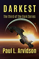 Darkest: The Marines are coming (The Dark Series Book 3) Kindle Edition