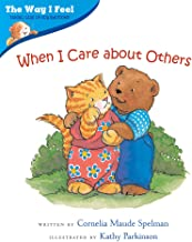 When I Care about Others (The Way I Feel Books)