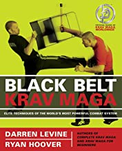 Black Belt Krav Maga: Elite Techniques of the World's Most Powerful Combat System