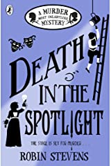Death in the Spotlight: A Murder Most Unladylike Mystery Kindle Edition
