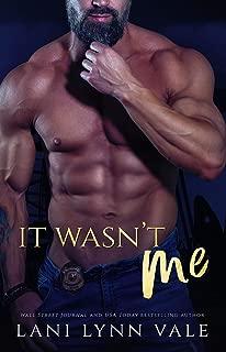 It Wasn't Me (KPD Motorcycle Patrol Book 2)