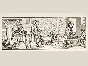 Interior Of A 16Th Century Kitchen. Copy Of Woodcut In Calendarium Romanum By Jean Staeffler Printed In Tubingen Germany 1518 Poster Print (17 x 12)