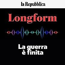 La guerra è finita: Longform