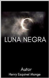luna negra: novela de misterio (Spanish Edition)