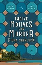 Twelve Motives for Murder