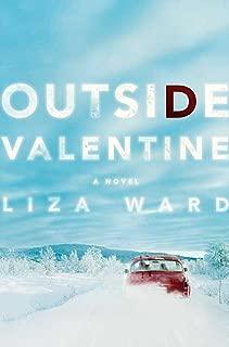 Outside Valentine: A Novel