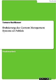 Evaluierung des Content Management Systems eZ Publish (German Edition)