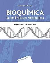 Bioquímica de los procesos metabólicos (Spanish Edition)