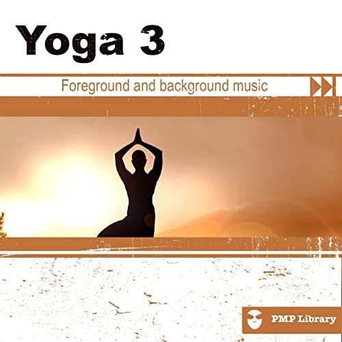 Yoga, Vol. 3 (Foreground and Background Music for Tv, Movie ...