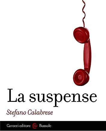 La suspense (Le bussole Vol. 521)