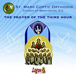 The Third Hour from the Prayer Book of Hours (The Agpeya)