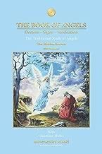 The Book of Angels: Dreams, Signs, Meditation - The Hidden Secrets