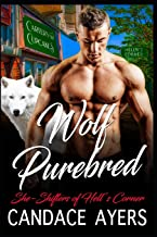 Wolf Purebred (She-Shifters of Hell's Corner)
