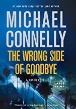 The Wrong Side of Goodbye (A Harry Bosch Novel (19))