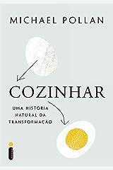 Cozinhar: uma história natural de transformação (Portuguese Edition) Kindle Edition