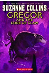 The Underland Chronicles: Gregor and the Code of the Claw Kindle Edition