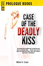 Case of the Deadly Kiss (Prologue Crime)
