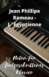 J.P. Rameau - Suite en Sol LEgyptienne: Noten für fortgeschrittenes Klavier mit mp3-Player zum Anhören und Herunterlade (G...