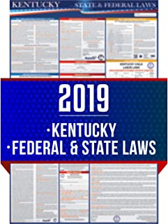 2019 Kentucky State and Federal Labor Laws Poster - OSHA Workplace Compliant 24