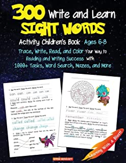 300 Write and Learn Sight Words Activity Children`s Book Ages 6-8: 1st, 2nd Grade Books, Practice Workbook, Word Search, Mazes, Kindergarten Books (Unofficial Pokemon Book)