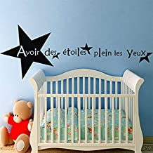 Art DIY Mural Room Mural French Quote Avoir Des Étoiles Plein Les Yeux Nursery Kids Room Boys Girls Room Wall Decals Decor Vinyl Sticker SK17131