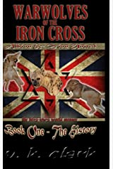 Warwolves of the Iron Cross: Albion & Zion United Hardcover