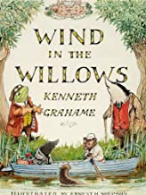 The Wind in the Willows Complete Illustrated and Unabridged Edition