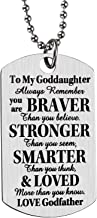 FAINOL Godmother Godfather Gifts for Godchild Dog Tag Necklace - to My Goddaughter, Always Remember You're Braver Than You Believe.