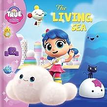 True and the Rainbow Kingdom: The Living Sea