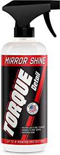 Mirror Shine - Super Gloss Wax & Sealant Hybrid Spray by Torque Detail - Superior Shine & Professional Detailer Protection - Quickly Applies in Minutes, Each Coat Last Months - 16oz Bottle