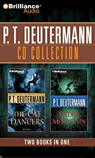 P. T. Deutermann CD Collection 1: The Cat Dancers, Spider Mountain