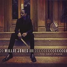 Best willie jones iii the next phase Reviews