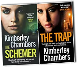 Kimberley Chambers 2 Books Collection Pack Set RRP: £14.98 (The Schemer, The Trap)
