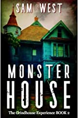 Monster House (THE GRINDHOUSE EXPERIENCE Book 2) Kindle Edition